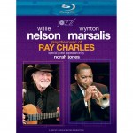 "Willie Nelson & Wynton Marsalis (with Nora Jones) ""Play the Music of Ray Charles"" BlueRay"