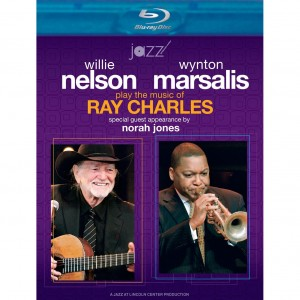 """Willie Nelson & Wynton Marsalis (with Nora Jones) """"Play the Music of Ray Charles"""" BlueRay"""